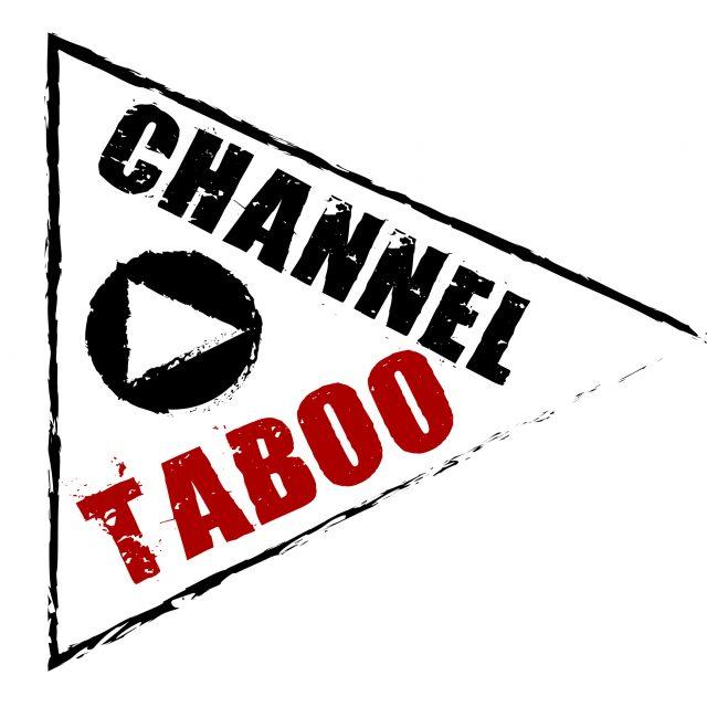 Channel Taboo